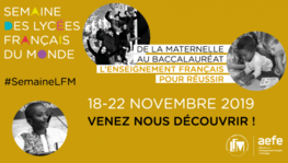 The Third French Schools Abroad Week (18-22 November 2019)